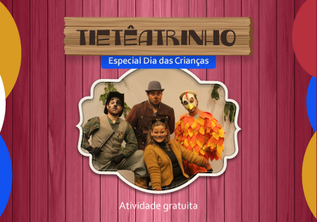 tiete_tieteatrinho_banner_saltimbancos_450x315p
