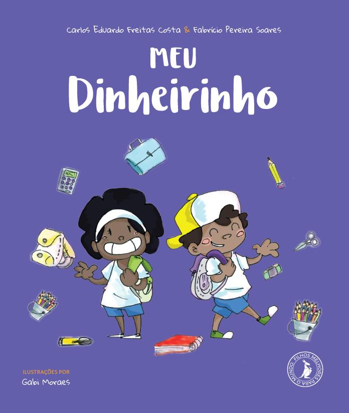 """Livro """"Meu Dinheirinho"""""""